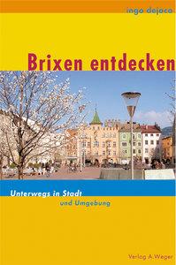 Brixen entdecken