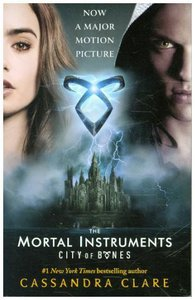 The Mortal Instruments 01. City of Bones. Film Tie-In