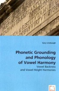 Phonetic Grounding and Phonology of Vowel Harmony