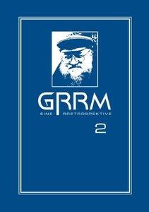 GRRM - Eine Retrospektive Band 2