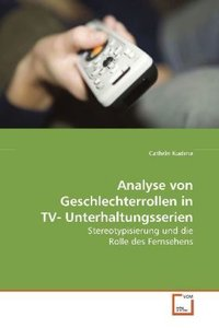 Analyse von Geschlechterrollen in TV-Unterhaltungsserien