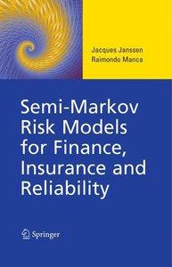Semi-Markov Risk Models for Finance, Insurance and Reliability