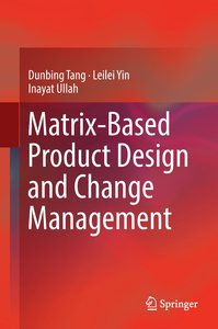 Matrix-based Product Design and Change Management