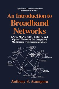 An Introduction to Broadband Networks