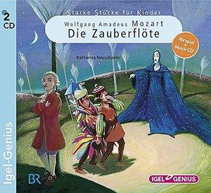 Starke Stücke für Kinder. Wolfgang Amadeus Mozart: Die Zauberflö