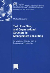 Task, Firm Size, and 0rganizational Structure in Management Cons