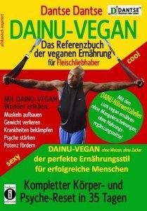 DAINU-VEGAN - Das Referenzbuch der veganen Ernährung für Fleisch