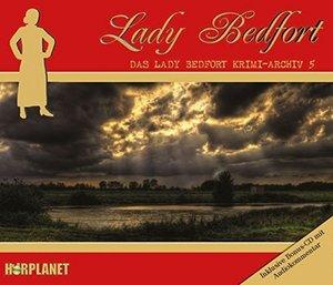 Das Lady Bedfort Krimi-Archiv 5