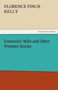 Emerson's Wife and Other Western Stories