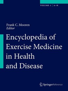 Encyclopedia of Exercise Medicine in Health and Disease