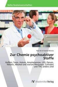 Zur Chemie psychoaktiver Stoffe
