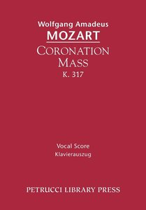 Coronation Mass, K. 317: Vocal Score