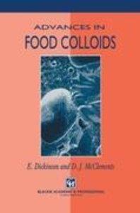 Advances in Food Colloids