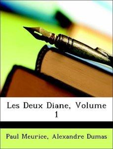 Les Deux Diane, Volume 1