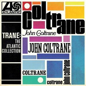 Trane:The Atlantic Collection