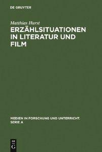 Erzählsituationen in Literatur und Film