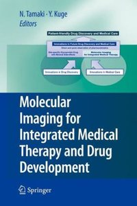 Molecular Imaging for Integrated Medical Therapy and Drug Develo