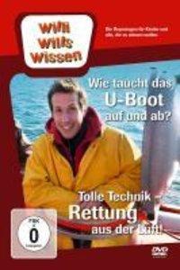 Willi wills wissen. Rettung aus der Luft / Wie taucht das U-Boot