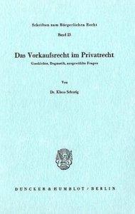 Das Vorkaufsrecht im Privatrecht
