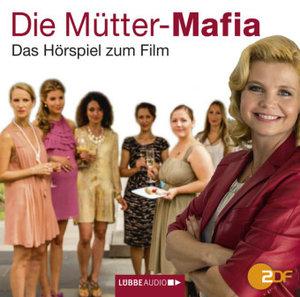 Die Mütter-Mafia