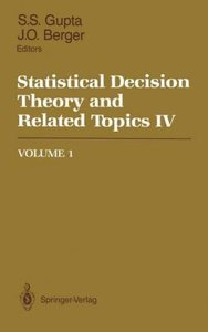 Statistical Decision Theory and Related Topics IV