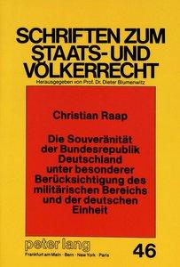 Die Souveränität der Bundesrepublik Deutschland unter besonderer