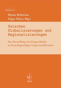 Zwischen Globalisierungen und Regionalisierungen