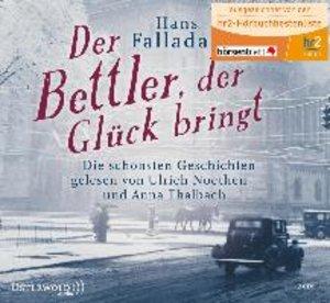 Hans Fallada: Der Bettler,Der Glück Bringt