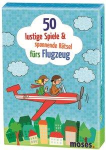 50 lustige Spiele & spannende Rätsel für's Flugzeug