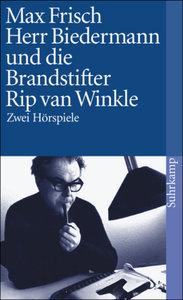 Herr Biedermann und die Brandstifter / Rip van Winkle
