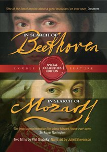 In Search of Beethoven & Mozart