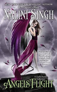 Angels\' Flight: A Guild Hunter Collection