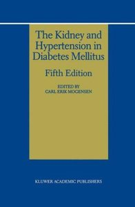 The Kidney and Hypertension in Diabetes Mellitus