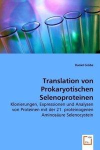 Translation von Prokaryotischen Selenoproteinen