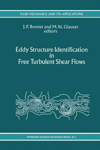 Eddy Structure Identification in Free Turbulent Shear Flows