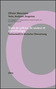 Olivier Messiaen - Texte, Analysen, Zeugnisse. Bd.1