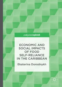 Economic and Social Impacts of Food Self-Reliance in the Caribbe