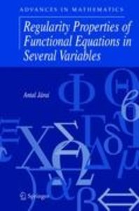 Regularity Properties of Functional Equations in Several Variabl