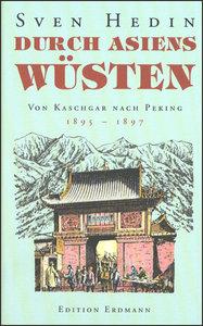 Durch Asiens Wüsten 2. Von Kaschgar nach Peking