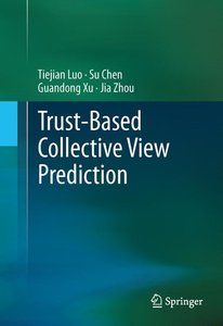 Trust-based Collective View Prediction