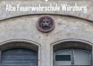 Alte Feuerwehrschule Würzburg