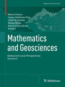 Mathematics and Geosciences: Global and Local Perspectives. Vol.