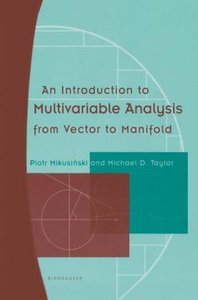 An Introduction to Multivariable Analysis from Vector to Manifol