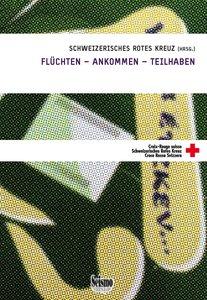 FLÜCHTEN - ANKOMMEN - TEILHABEN