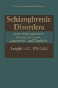 Schizophrenic Disorders: