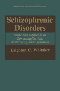 Schizophrenic Disorders: