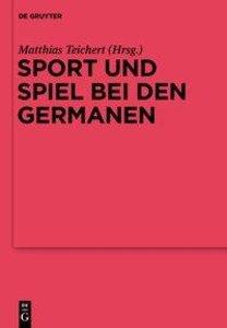 Sport und Spiel bei den Germanen