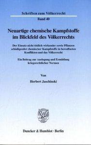 Neuartige chemische Kampfstoffe im Blickfeld des Völkerrechts