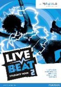 Live Beat 2 Student Book & MyEnglishLab Pack