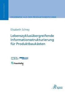 Lebenszyklusübergreifende Informationsstrukturierung für Produkt